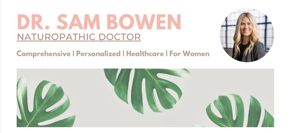 Spring Newsletter Dr Sam Bowen Naturopathic Doctor